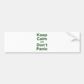 Keep Calm and Dont Panic Bumper Sticker