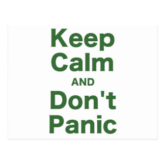 Keep Calm and Dont Panic Postcard