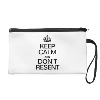 KEEP CALM AND DONT RESENT WRISTLET CLUTCHES