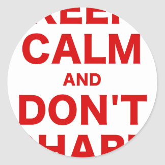 Keep Calm and Dont Shart Classic Round Sticker
