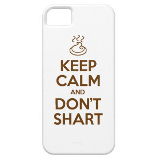 Keep Calm and Don't Shart iPhone SE/5/5s Case