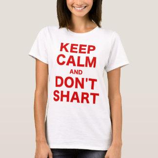 Keep Calm and Dont Shart T-Shirt