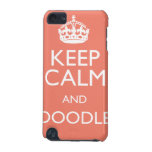 KEEP CALM AND DOODLE iPod TOUCH (5TH GENERATION) COVER