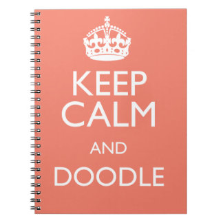 KEEP CALM AND DOODLE NOTEBOOK