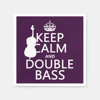 Keep Calm and Double Bass (any background color) Napkin