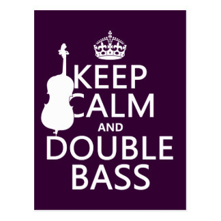 Keep Calm and Double Bass (any background color) Postcard