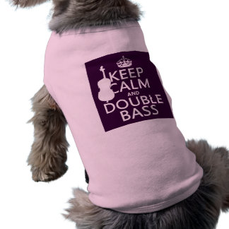 Keep Calm and Double Bass (any background color) Shirt