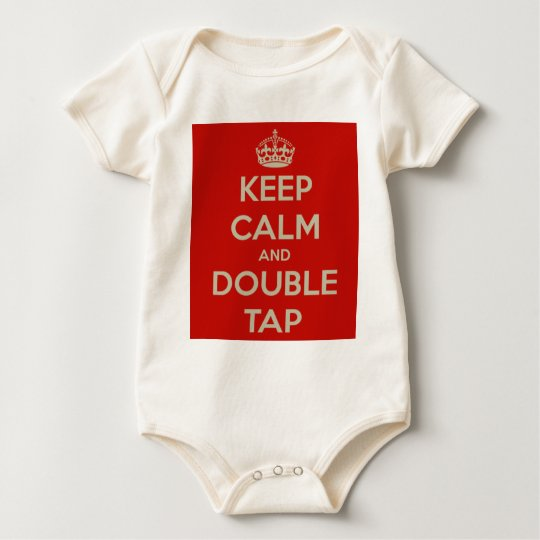 Keep Calm And Double Tap Baby Bodysuit