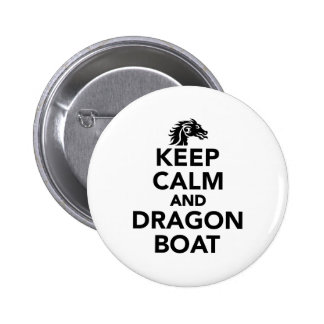 Keep calm and Dragon boat 2 Inch Round Button