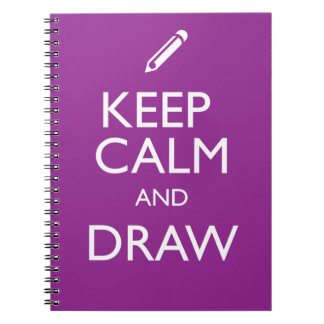 KEEP CALM AND DRAW NOTEBOOK