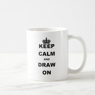 KEEP CALM AND DRAW ON COFFEE MUG