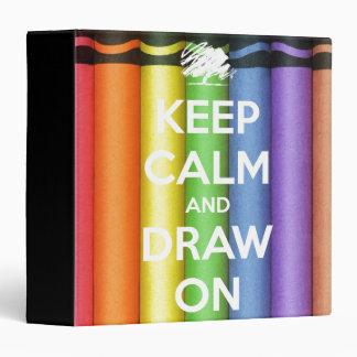 Keep Calm and Draw On Crayons Binder