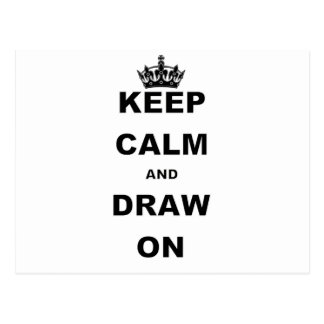 KEEP CALM AND DRAW ON POSTCARD