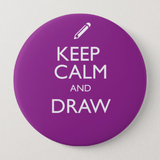 KEEP CALM AND DRAW PINBACK BUTTON