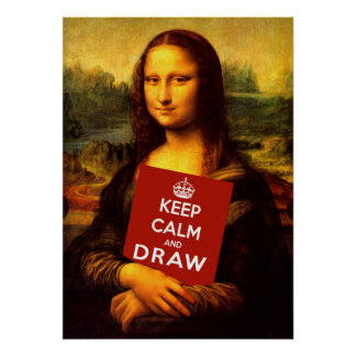 Keep Calm And Draw Poster