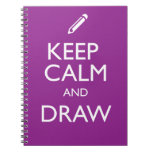 KEEP CALM AND DRAW SPIRAL NOTEBOOK