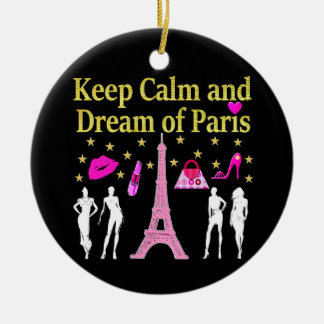 KEEP CALM AND DREAM OF PARIS CERAMIC ORNAMENT