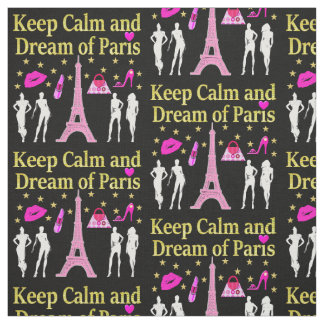 KEEP CALM AND DREAM OF PARIS FABRIC