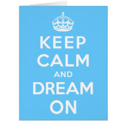 Big Greeting Card with Keep Calm and Dream On design