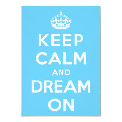 5' x 7' Invitation / Flat Card with Keep Calm and Dream On design