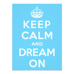 6.5' x 8.75' Invitation / Flat Card with Keep Calm and Dream On design