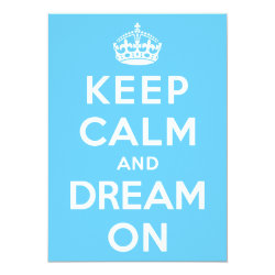 4.5' x 6.25' Invitation / Flat Card with Keep Calm and Dream On design