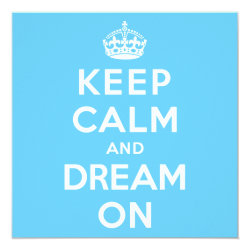 Invitation / Flat Card with Keep Calm and Dream On design