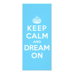 4' x 9.25' Invitation / Flat Card with Keep Calm and Dream On design