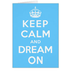 Note Card with Keep Calm and Dream On design