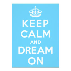 5.5' x 7.5' Invitation / Flat Card with Keep Calm and Dream On design