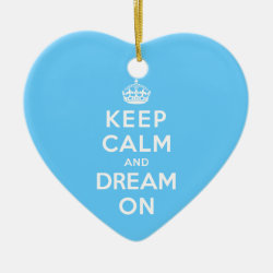 Heart Ornament with Keep Calm and Dream On design