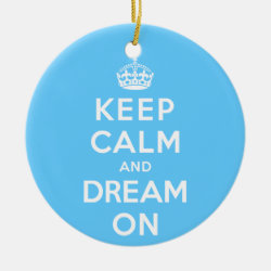 Circle Ornament with Keep Calm and Dream On design