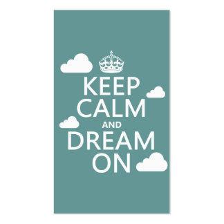 Keep Calm and Dream On (clouds) - all colors Business Card