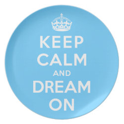Plate with Keep Calm and Dream On design