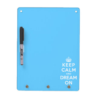 Keep Calm and Dream On Dry Erase Board