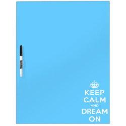 Large Dry-erase Board with Keep Calm and Dream On design
