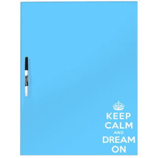Keep Calm and Dream On Dry-Erase Board