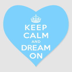 Heart Sticker with Keep Calm and Dream On design