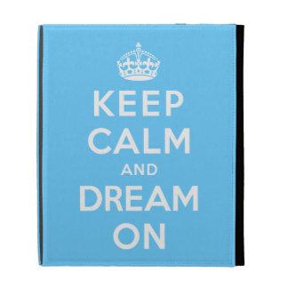 Keep Calm and Dream On iPad Cases