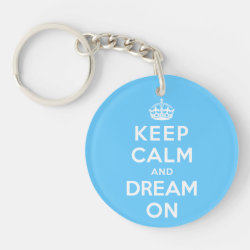 Circle Keychain (double-sided) with Keep Calm and Dream On design