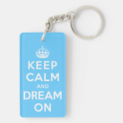 Rectangle Keychain (double-sided) with Keep Calm and Dream On design