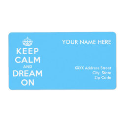 Shipping Label with Keep Calm and Dream On design