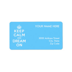 Address Label with Keep Calm and Dream On design