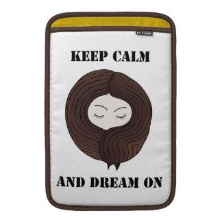 Keep Calm And Dream On MacBook Sleeve