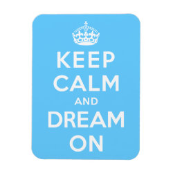 3'x4' Photo Magnet with Keep Calm and Dream On design