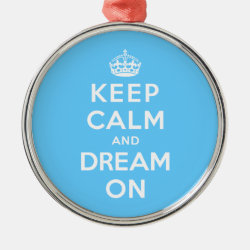 Premium circle Ornament with Keep Calm and Dream On design