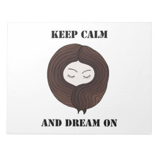 Keep Calm And Dream On Notepad