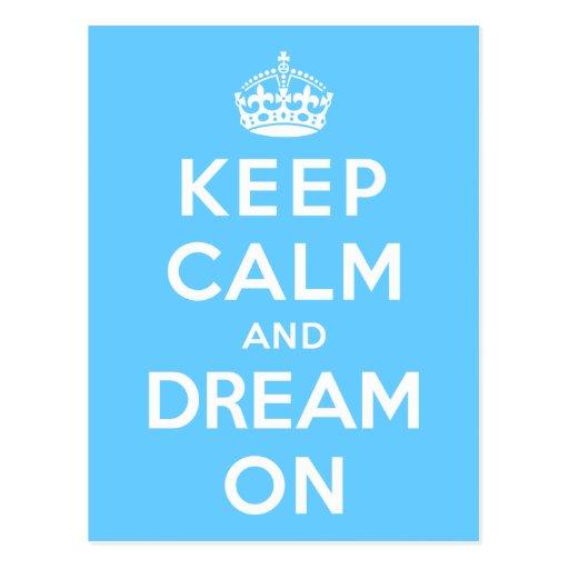 Keep Calm and Dream On Postcard