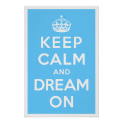 Matte Poster with Keep Calm and Dream On design