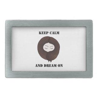Keep Calm And Dream On Rectangular Belt Buckle